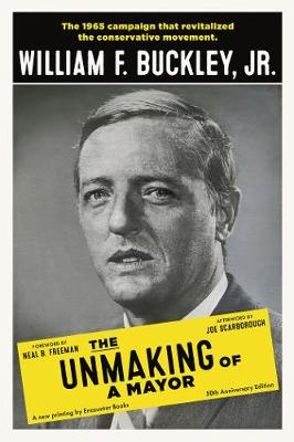 Unmaking of a Mayor by William Buckley
