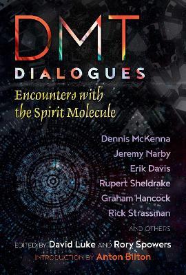 Dmt Dialogues by David Luke