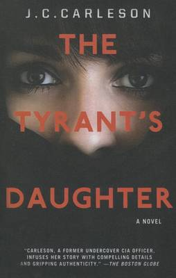 The Tyrant's Daughter by J C Carleson