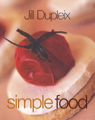 Simple Food by Jill Dupleix