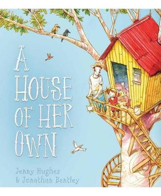 A House of Her Own by Jenny Hughes