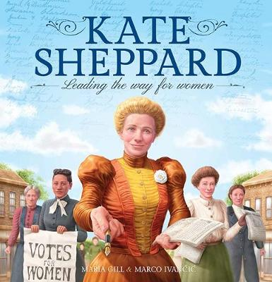 Kate Sheppard: Leading the Way for Women book