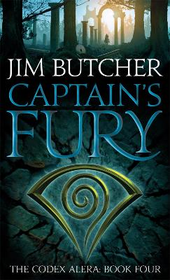The Codex Alera: #4 Captain's Fury by Jim Butcher