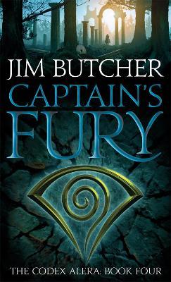The Codex Alera: #4 Captain's Fury by Jim Butcher