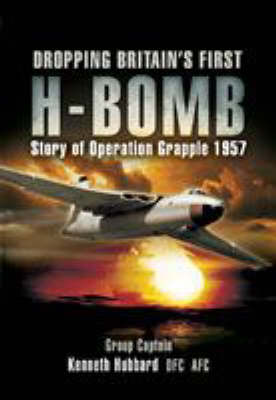Dropping Britain's First H-Bomb book