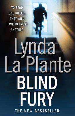 Blind Fury by Lynda La Plante
