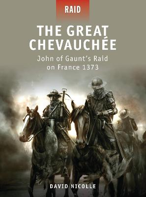 The Great Chevauchee by David Nicolle
