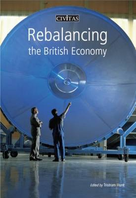 Rebalancing the British Economy by Peter Mandelson