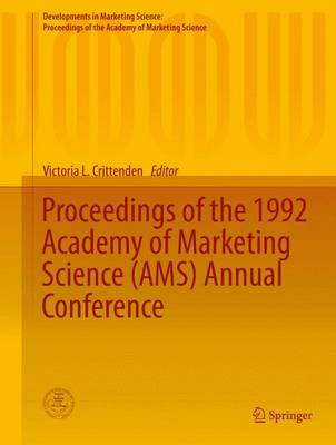 Proceedings of the 1992 Academy of Marketing Science (AMS) Annual Conference by Victoria L. Crittenden