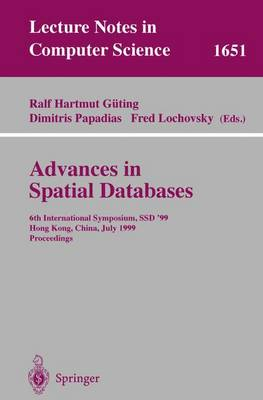 Advances in Spatial Databases by Ralf Hartmut Guting