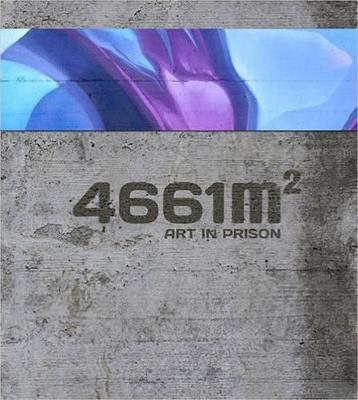 4661 m2: Art in Prison by Malik