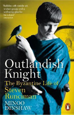 Outlandish Knight by Minoo Dinshaw