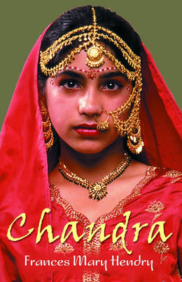 Chandra by Frances Hendry