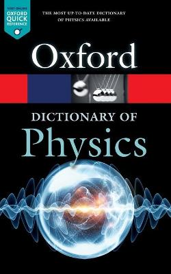 A Dictionary of Physics by Richard Rennie