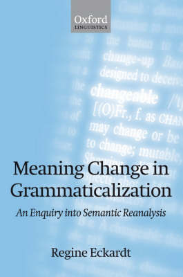 Meaning Change in Grammaticalization book