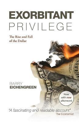 Exorbitant Privilege book