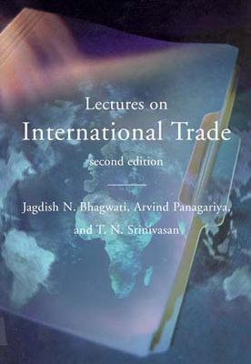 Lectures on International Trade by Jagdish N. Bhagwati