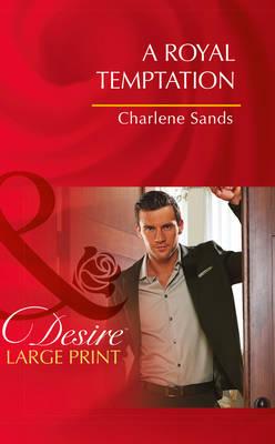 A Royal Temptation by Charlene Sands