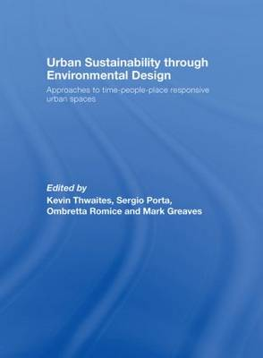 Urban Sustainability Through Environmental Design by Kevin Thwaites