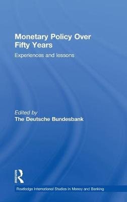 Monetary Policy Over Fifty Years book