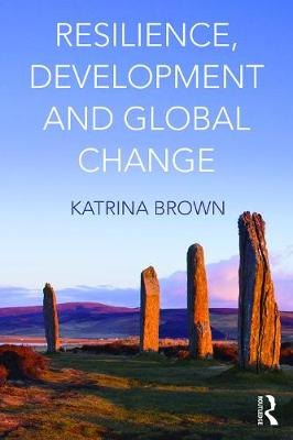 Resilience, Development and Global Change book
