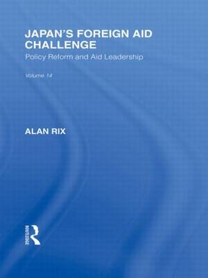 Japan's Foreign Aid Challenge by Alan Rix