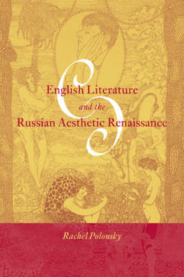 English Literature and the Russian Aesthetic Renaissance book
