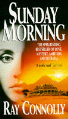 Sunday Morning by Ray Connolly