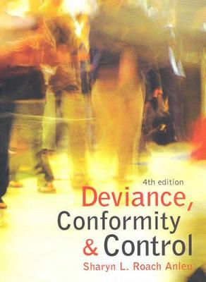 Deviance Conformity and Control by Sharyn Roach Anleu