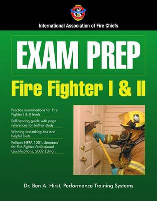 Exam Prep: Fire Fighter I and II by IAFC