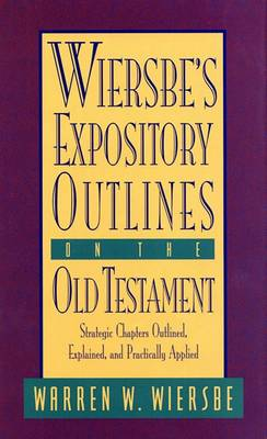 Wiersbe's Expository Outlines by Warren Wiersbe