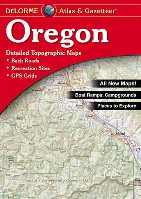 Oregon Atlas & Gazetteer by Delorme Mapping Company