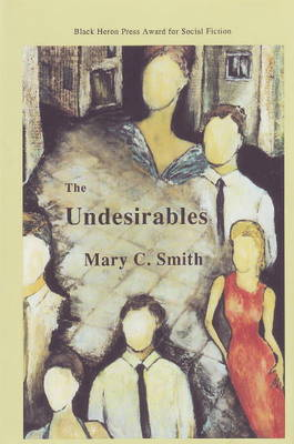 Undesirables by Mary C. Smith