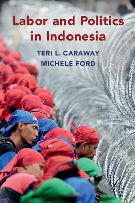 Labor and Politics in Indonesia book