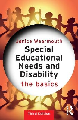 Special Educational Needs and Disability: The Basics by Janice Wearmouth