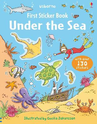 First Sticker Book Under the Sea by Cecilia Johansson