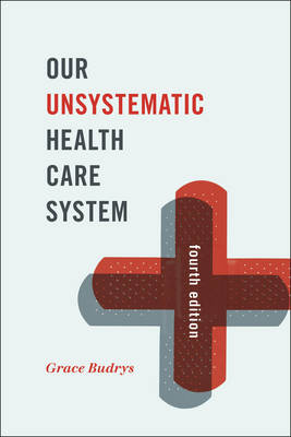 Our Unsystematic Health Care System book