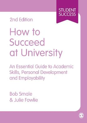 How to Succeed at University by Bob Smale