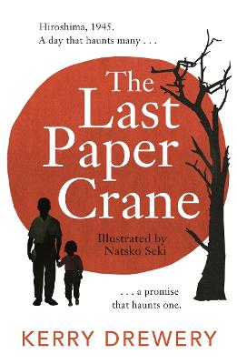 The Last Paper Crane by Kerry Drewery