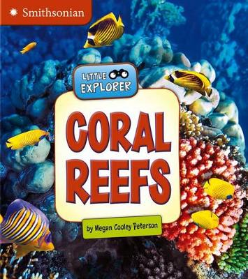 Coral Reefs by Megan Cooley Peterson