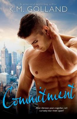 COMMITMENT by K.M. Golland
