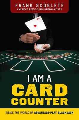 I am a Card Counter by Frank Scoblete