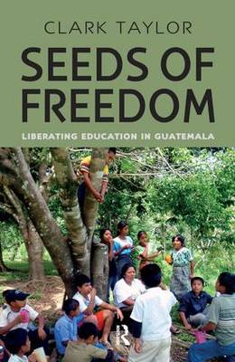 Seeds of Freedom by Taylor Clark