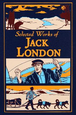 Selected Works of Jack London by Jack London