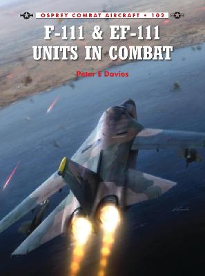 F-111 & EF-111 Units in Combat book