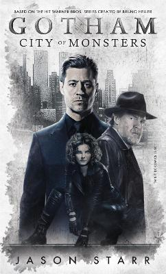 Gotham: City of Monsters by Jason Starr