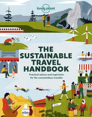 The Sustainable Travel Handbook by Lonely Planet