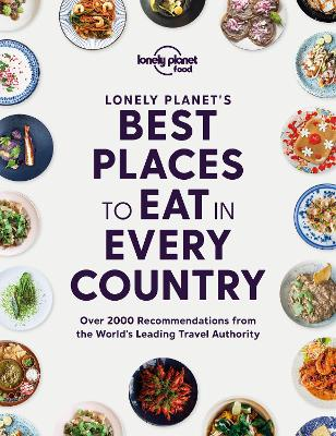 Lonely Planet's Best Places to Eat in Every Country by Food