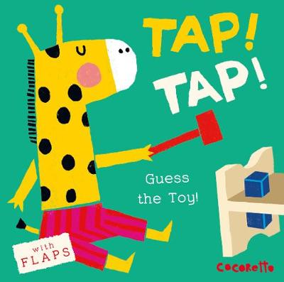 What's that Noise? TAP! TAP!: Guess the Toy! by Cocoretto