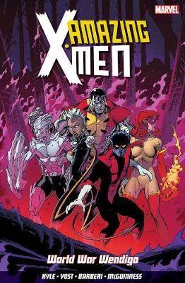 Amazing X-men Vol. 2: World War Wendigo by Kathryn Immonen